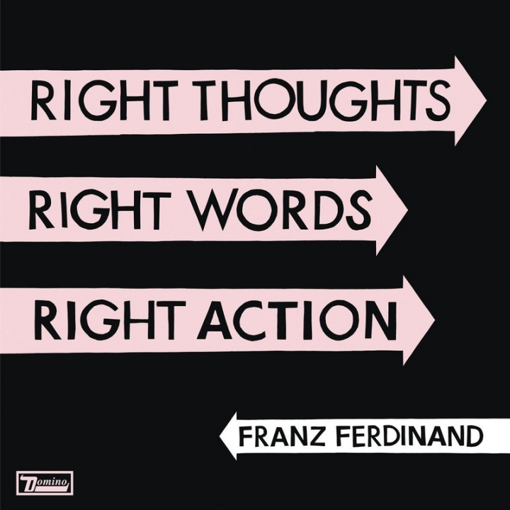 Album 2013 Franz Ferdinand Right Thoughts Right Words Right Action