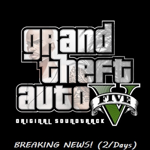 Breaking news GTA Five