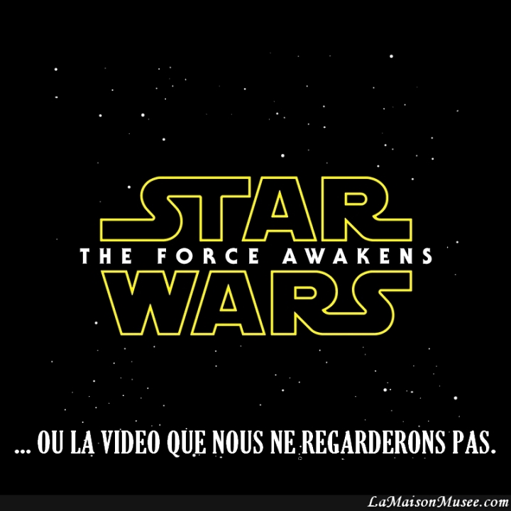 Star Wars France Video Awakens