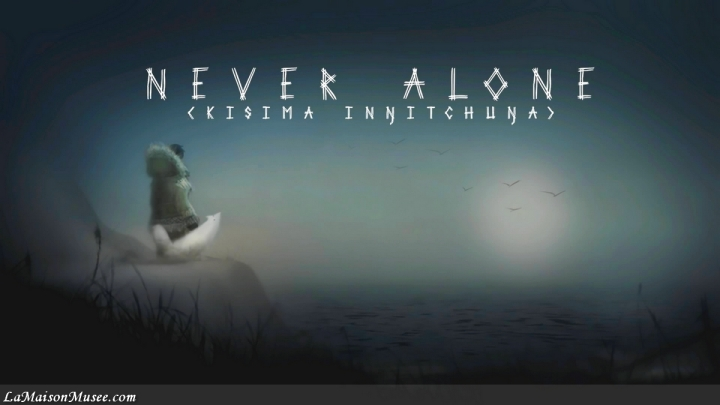 Test Never Alone PS4