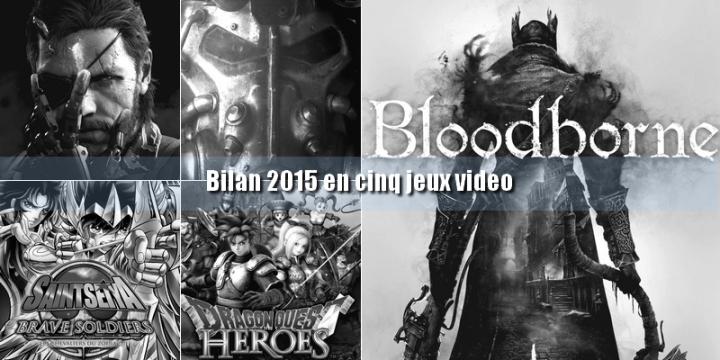 Bilan Jeux Video 2015 Blog